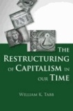 Restructuring of Capitalism in Our Time.