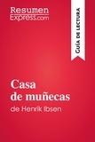 ResumenExpress.com - Casa de muñecas de Henrik Ibsen (Guía de lectura) - Resumen y análisis completo.