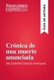 ResumenExpress.com - Crónica de una muerte anunciada de Gabriel García Márquez (Guía de lectura) - Resumen y análisis completo.