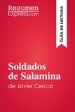ResumenExpress.com - Soldados de Salamina de Javier Cercas (Guía de lectura) - Resumen y análisis completo.