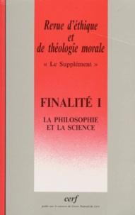 Retm Collectif - Supplément Revue d'éthique et de théologie morale numéro 205 Finalité I.