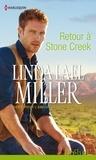 Retour à Stone Creek - T1 - Pour l'amour des frères Creed.