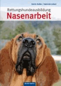 Rettungshundeausbildung Nasenarbeit.