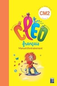 Retz - Français CM2 Cléo - Manuel d'entraînement et aide mémoire.