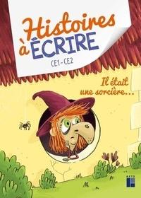 Deedr.fr Histoires à érire CE1-CE2 - Il était une sorcière... Image