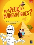 Retz - Qui a peur des mathématiques ? - Additions et soustractions jusqu'à 100.