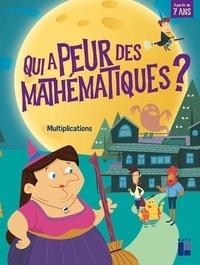 Retz - Qui a peur des mathématiques ? - Multiplications.