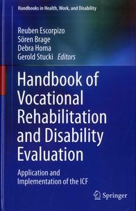 Reuben Escorpizo et Sören Brage - Handbook of Vocational Rehabilitation and Disability Evaluation - Application and Implementation of the ICF.