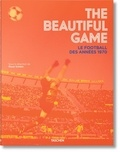Reuel Golden - The Beautiful Game - Le football des années 1970.