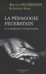 Reuven Feuerstein et Antoine Spire - La pédagogie Feuerstein - Ou la pédagogie à visage huMain.
