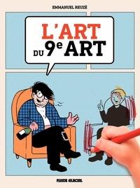 Reuzé - L'Art du 9e art.