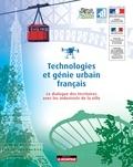 Rêve de Scènes urbaines - Technologies et génie urbain français - Le dialogue des territoires avec les industriels de la ville.