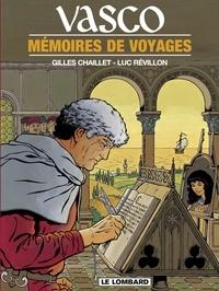 Révillon et  Chaillet - Vasco - tome 16 - Mémoires de voyages.