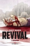 Tim Seeley - Revival T02 : Quarantaine.