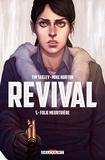 Tim Seeley - Revival T05 - Folie meurtrière.