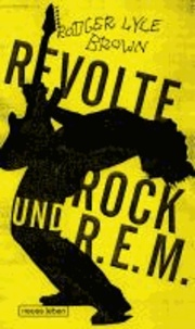 Revolte, Rock und R.E.M. - Party out of Bounds.
