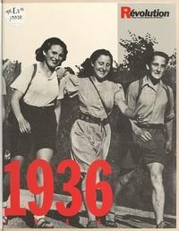 Révolution et Jacques Dimet - 1936-1986.