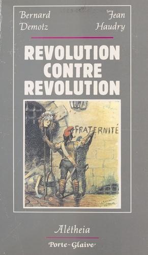 Révolution, contre-révolution - actes du colloque, Lyon, 1989