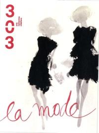 Christian Maisonneuve et Antoine Bourg - 303 Arts Recherches Créations N° 116/2011 : La mode.