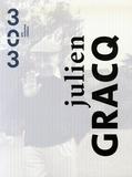 Alain Gralepois et Marie-Cécile Gaillard - 303 Arts Recherches Créations N° 93 Hors-série : Julien Gracq.