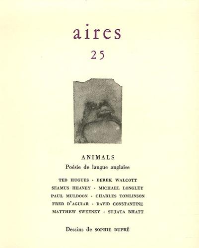 Frédéric Regard - Aires N° 25 : Animals - Poésie de langue anglaise.