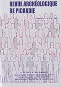"""Estelle Pinard et Sophie Desenne - Revue Archéologique de Picardie N° 3-4 2009 : Actes de la table ronde """"Les gestuelles funéraires au second âge du Fer"""" tenue à Soissons les 6 et 7 novembre 2008."""