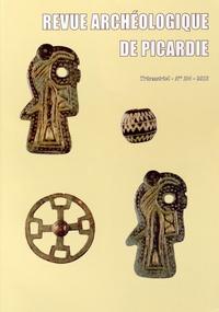 Daniel Piton - Revue Archéologique de Picardie N° 3-4/2013 : .
