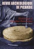 Ginette Auxiette et François Malrain - Revue Archéologique de Picardie N° spécial 22/2005 : Hommages à Claudine Pommepuy.