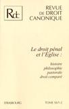 Jean Werckmeister - Revue de droit canonique N° 56/1-2 : Le droit pénal et l'Eglise - Histoire, philosophie, pastorale, droit comparé.