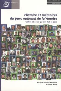Marie-Christine Micheels et Isabelle Mauz - Revue de Géographie Alpine Hors série : Histoire et mémoires du parc national de la Vanoise - Celles et ceux qui ont fait le parc.