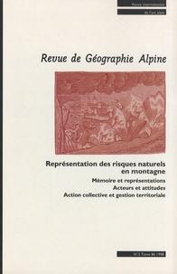 Olivier Marco et Valerie November - Revue de Géographie Alpine Tome 86 N° 2/1998 : Représentation des risques naturels en montagne.