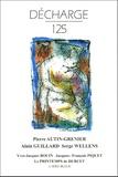 Pierre Autin-Grenier et Alain Guillard - Décharge N° 125, Mars 2005 : .