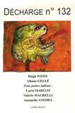 Hugh Weiss et Catherine Mafaraud-Leray - Décharge N° 132, décembre 200 : .
