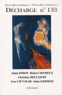 Alain Simon et Robert Momeux - Décharge N° 133, Mars 2007 : .