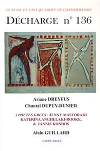 Ariane Dreyfus et Chantal Dupuy-Dunier - Décharge N° 136, Décembre 200 : .