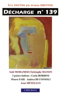 Saïd Mohamed et Christophe Manon - Décharge N° 139, septembre 20 : .