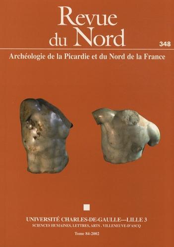 Arthur Muller - Revue du Nord N° 348/2002 : Archéologie et grands travaux.