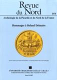 Janine Desmulliez et Christine Hoët-van Cauwenberghe - Revue du Nord N° 373/2007 : Hommages à Roland Delmaire.