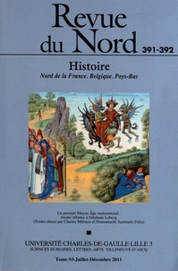 Charles Mériaux et Emmanuelle Santinelli-Foltz - Revue du Nord N° 391-392, Juillet- : Un premier Moyen Age septentrional : études offerts à Stéphane Lebecq.