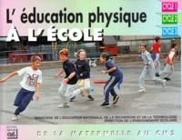 Revue EPS - L'éducation physique à l'école. - De la maternelle au CM2.