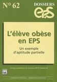 EPS et Handicap - L'élève obèse en EPS - Un exemple d'aptitude partielle.
