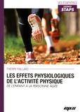 Thierry Paillard - Les effets physiologiques de l'activité physique - De l'enfant à la personne âgée.