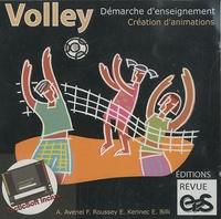 Emmanuel Billi et Alain Avenel - Volley : démarche d'enseignement, création d'animations. 1 Cédérom
