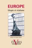 Revue Etudes - Etudes Hors-série 2011 : Europe - Utopie et réalisme.