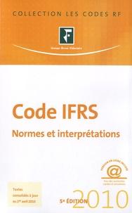 Revue fiduciaire - Code IFRS 2010 - Normes et interprétations.