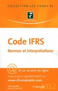 Revue fiduciaire - Code IFRS 2012 - Normes et interprétations.