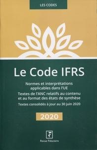 Revue fiduciaire - Code IFRS - Normes et interprétations applicables dans l'UE - Textes de l'ANC relatifs au contenu et au format des états de synthèse.