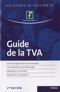 Revue fiduciaire - Guide de la TVA.
