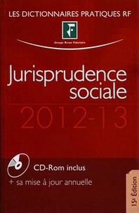 Revue fiduciaire - Jurisprudence sociale 2012-2013. 1 Cédérom