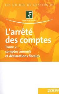 Revue fiduciaire - L'arrêté des comptes - 2 Volumes.